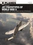 Buttler, Tony/Tooby, Adam (Illustr.): Jet Prototypes of World War II: Gloster, Heinkel, and Caproni Campini's Wartime Jet Programmes