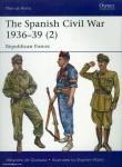 Quesada, A. de/Walsh, S. (Illustr.): The Spanish Civil War 1936-39. Teil 2: Republican Forces