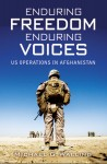 Walling, M. G.: Enduring Freedom enduring Voices. US Operations in Afghanistan