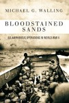 Walling, M. G.: Bloodstained Sands. US Amphibious Operations in World War II