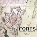 Black, Jeremy: Forts. An illustrated history of building for defence
