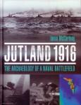 McCartney, Innes: Jutland 19169. The Archaeology of a Naval Battlefield