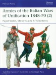 Esposito, Gabriele/Rava, Guiseppe (Illustr.): Armies of the Italian Wars of Unification 1848-70. Teil 2: Papal States, Minor States & Volunteers