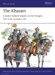 Zhirohov, Mikhail/Nicolle, David/Hook, Christa (Illustr.): The Khazars. A Judeo-Turkish Empire on the Steppes, 7th-11th Centuries AD