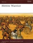 Bryce, T./Hook, A. (Illustr.): Hittite Warrior