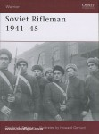 Rottman, G. L./Gerrard, H. (Illustr.): Soviet Rifleman 1941-45