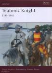 Nicolle, D./Graham, T. (Illustr.): Teutonic Knight 1190-1561