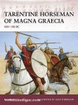 Fields, N./O'Brogain, S. (Illustr): Tarentine Horseman of Magna Graecia 430-190 BC