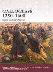 Cannan, F./O'Brogain, S. (Illustr.): Galloglass 1250-1600. Gaelic Mercenary Warrior