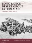 Moreman, T./Ruggeri, R. (Illustr.): Long Range Desert Group Patrolman. The Western Desert 1940-1943