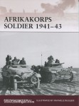 Battistelli, P. P./Ruggeri, R. (Illustr.): Afrika Korps Soldier 1941-43