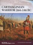 Fields, N./Noon, S. (Illustr.): Carthaginian Warrior 264-146 BC