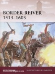 Durham, K./Embleton, G. (Illustr.)/Embleton, S. (Illustr.): Border Reiver 1513-1603