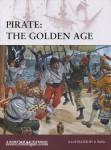 Konstam, A./Rickman, D./Rava, G. (Illustr.): Pirate: The Golden Age