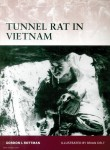 Rottman, G. L./: Tunnel Rat in Vietnam