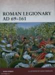 Cowan, R./Brogain, S. (Illustr.): Roman Legionary AD 69-161