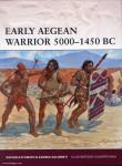 D'Amato, R./Rava, G. (Illustr.): Early Aegean Warrior 3000-1450 BC