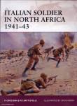Battistelli, P. P./Crociani, P./Noon, S. (Illustr.): Italian Soldier in North Africa 1941-43