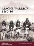 Watt, R. N./Hook, A. (Illustr.): Apache Warrior 1860-86