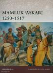 Nicolle, D./Dennis, P. (Illustr.): Mamluk Askar 1250-1517
