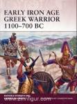 D'Amato, R./Salimbet, A./Rava, G. (Illustr.): Early Iron Age Greek Warrior 1100-700 BC