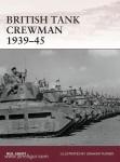 Grant, N./Turner, G. (Illustr.): British Tank Crewman 1939-1945