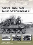 Zaloga, S. J./Morshead, H.: Soviet Lend-Lease Tanks of World War II