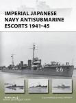 Stille, M./Wright, P. (Illustr.): Imperial Japanese Navy Antisubmarine Escorts 1941-45