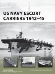 Stille, M./Wright, P.: US Navy Escort Carriers 1942-45
