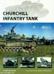Fletcher, David/Morshead, Henry (Illustr.): Churchill Infantry Tank