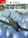 "Chambers, M./Laurier, J. (Illustr.): Nakajima B5N ""Kate"" and B6N ""Jill"" Units"