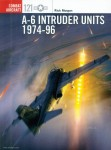Morgan, R./Laurier, J. (Illustr.): A-6 Intruder Units 1974-96