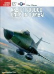 Davies, Peter E./Laurier, Jim (Illustr.): RF-101 Voodoo Units in Combat