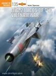 Toperczer, I./Laurier, J. (Illustr.): MiG-21 Aces of the Vietnam War