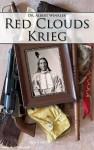 Winkler, A.: Red Cloud's Krieg. Der indianische Sieg über die Vereinigten Staaten