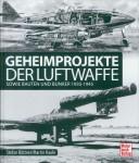 Kaule, M./Büttner, S.: Geheimprojekte der Luftwaffe