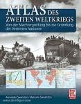 Swanston, A./Swanston, M.: Atlas des Zweiten Weltkriegs. Von der Machtergreifung bis zur Gründung der Vereinten Nationen