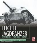 Spielberger, W. J./Doyle, H. L./Jentz, T.: Leichte Jagdpanzer. Entwicklung - Fertigung - Einsatz