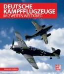 Lüdeke, Alexander: Deutsche Kampfflugzeuge im Zweiten Weltkrieg