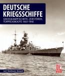 Mallmann-Showell, Jak P.: Deutsche Kriegsschiffe. Grosskampfschiffe, Zerstörer, Torpedoboote 1933-1945