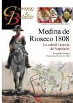 Stampa, Leopoldo/Véla, Francisco: Medina de Rioseco 1808. La estéril victoria de Napoleón
