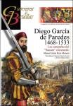 """Moreno, Manuel Jesus Ruiz/Lucas, Francisci Garcia (Illustr.)/Ruiz, Álvaro Mateos (Illustr.): Diego Garcia de Paredes 1468-1533. Las campanas del """"Sansón"""" extremeno"""