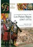Abad, Rubén Sáez/Canales, F. Martínez: Las campanas del duque de Alba. Los Países Bajos (1567-1573)