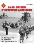 Lavit, Stépahe: La 45e Division d'Infanterie americaine. Du debarquement en Provence 'a la libération de Dachau
