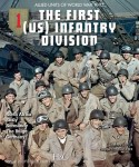 Lavit, S./Charbonnier, P.: The First (US) Infantry Division. North Africa - Sicily - Normands - The Bulge - Germany