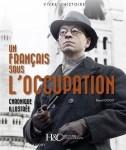 d'Aubervilliers, R.: Un Francaise sous l'Occupation. Chronique Illustree