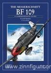 "Ritger, Lynn: The Messerschmitt BF 109. A comprehensive Guide for the Modeller. Band 2: ""F"" to ""K"" Variants"