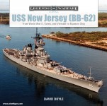 Doyle, David: USS New Jersey (BB62). From World War II, Korea, and Vietnam to Museum Ship