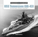 Doyle, David: USS Tennessee (BB43). From Pearl Harbor to Okinawa in World War II