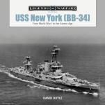 Doyle, David: USS New York (BB-34). From World War I to the Atomic Age